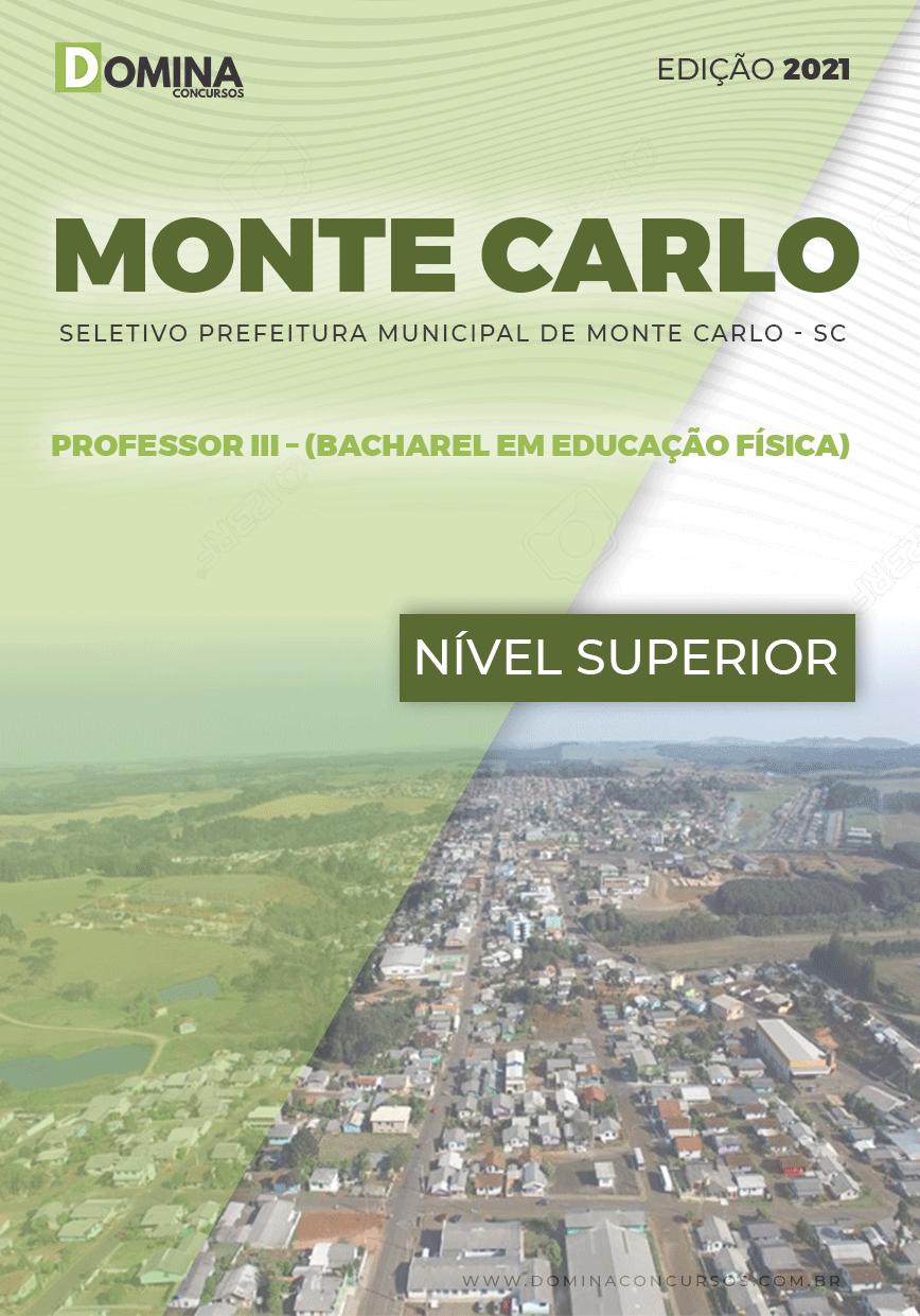 Apostila Pref Monte Carlo SC 2021 Prof III Bacharel ED Física
