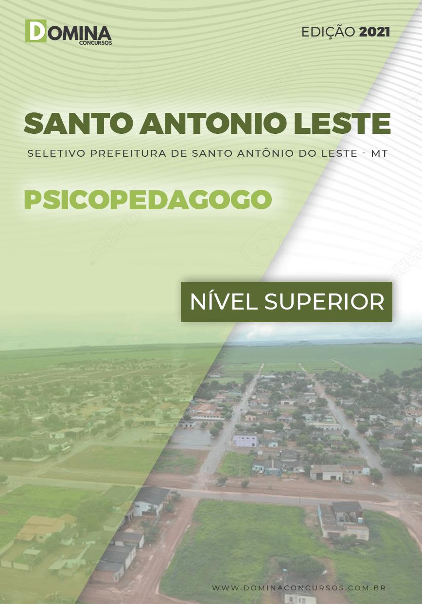 Apostila Santo Antônio Leste MT 2021 Psicopedagogo