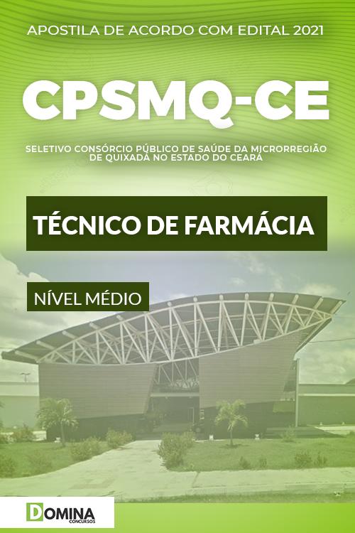 Apostila Quixadá CE CPSMQ 2021 Técnico de Farmácia