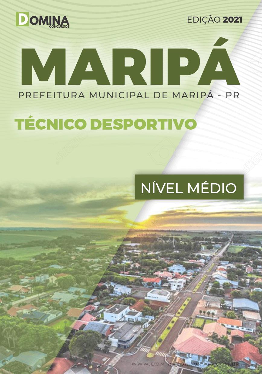 Apostila Concurso Maripá PR 2021 Técnico Desportivo