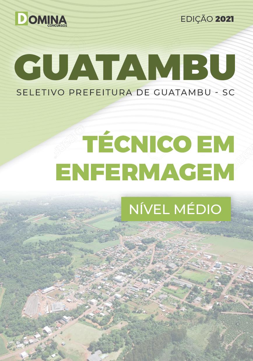 Apostila Guatambu SC 2021 Técnico em Enfermagem