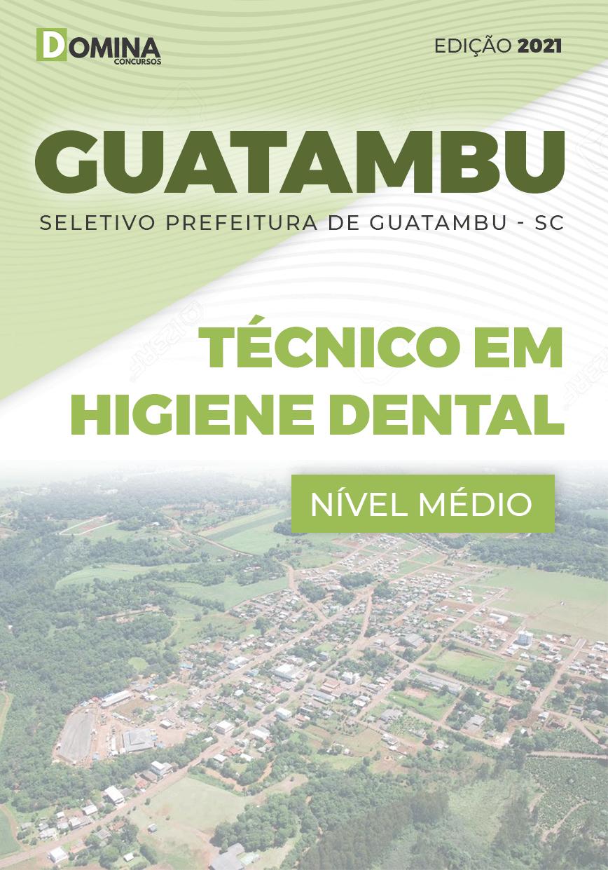 Apostila Guatambu SC 2021 Técnico em Higiene Dental