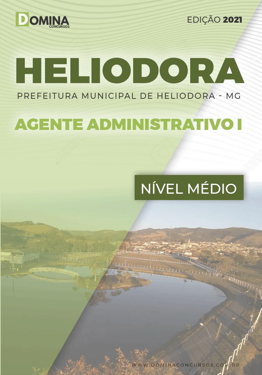 Apostila Pref Heliodora MG 2021 Agente Administrativo I