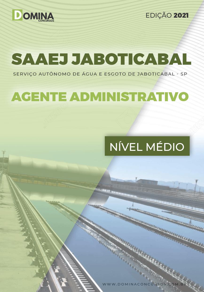 Apostila SAAEJ Jaboticabal SP 2021 Agente Administrativo