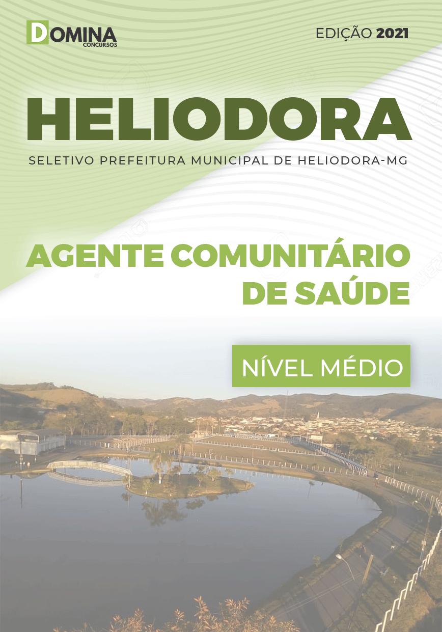 Apostila Pref Heliodora MG 2021 Agente Comunitário de Saúde