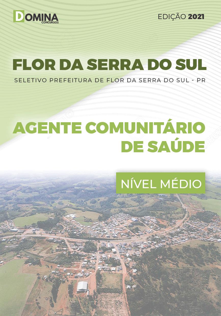 Apostila Pref Flor Serra Sul PR 2021 Agente Comunitário de Saúde