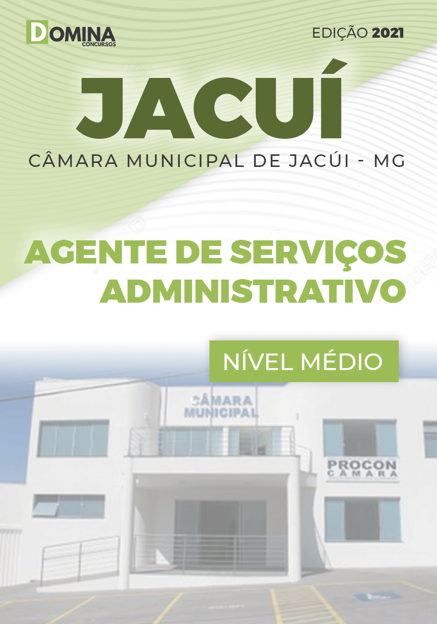 Apostila Câmara Jacuí MG 2021 Agente Serviços Administrativo