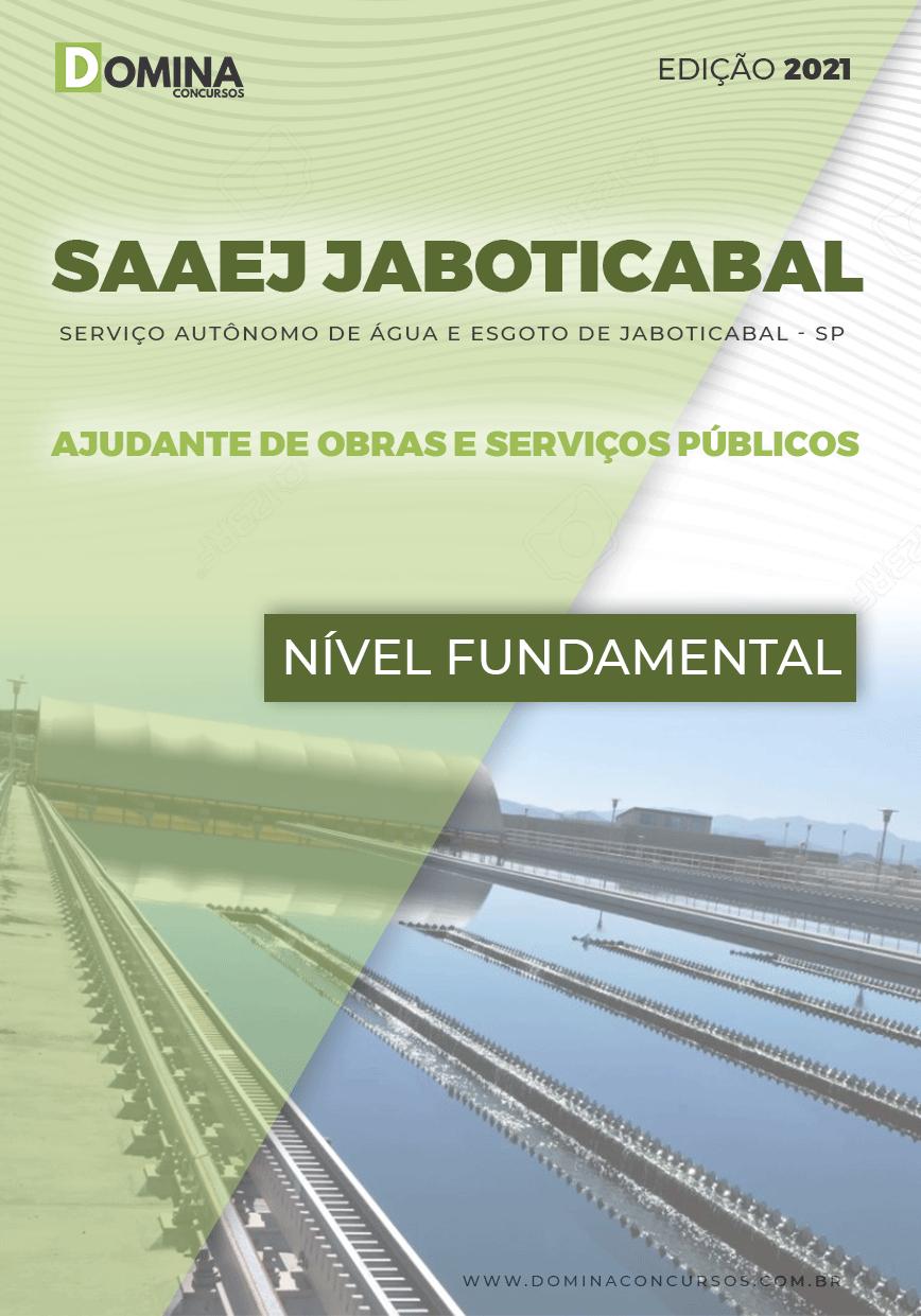 Apostila SAAEJ Jaboticabal SP 2021 Ajudante de Obras e SP