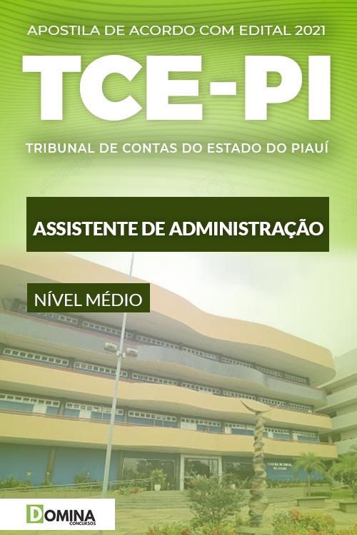 Apostila Concurso TCE PI 2021 Assistente de Administração