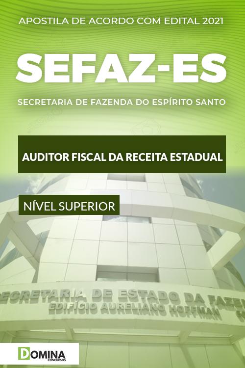 Apostila Concurso SEFAZ ES 2021 Auditor Fiscal da Receita Estadual