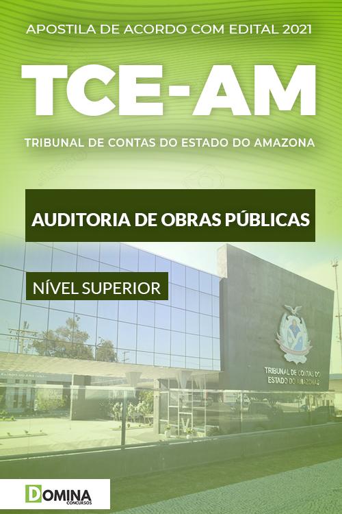 Apostila Concurso TCE AM 2021 Auditoria Obras Públicas