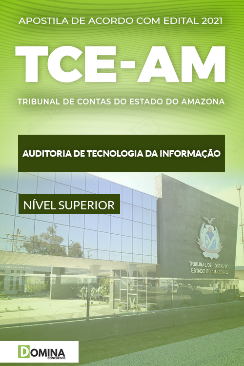 Apostila TCE AM 2021 Auditoria Tecnologia da Informação