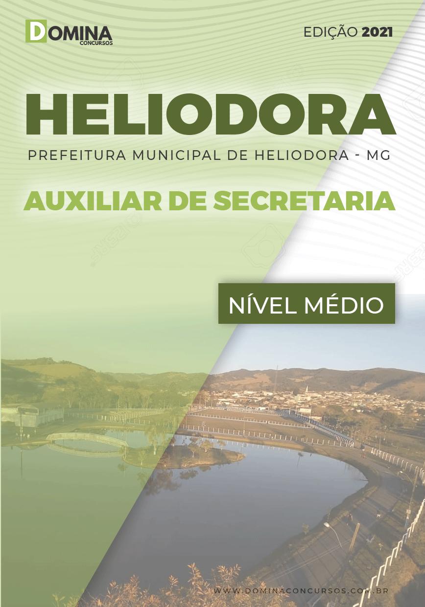 Apostila Pref Heliodora MG 2021 Auxiliar de Secretaria