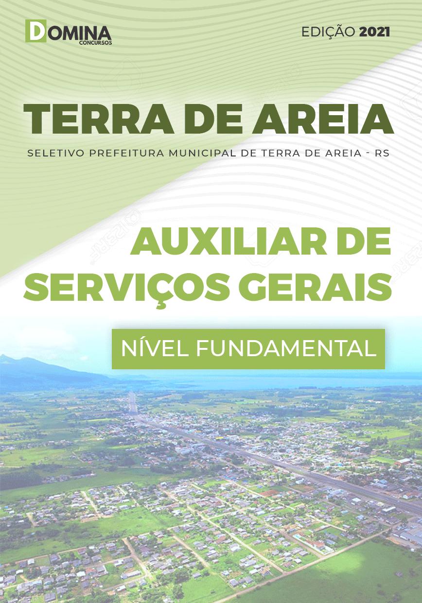 Apostila Terra de Areia RS 2021 Auxiliar de Serviços Gerais