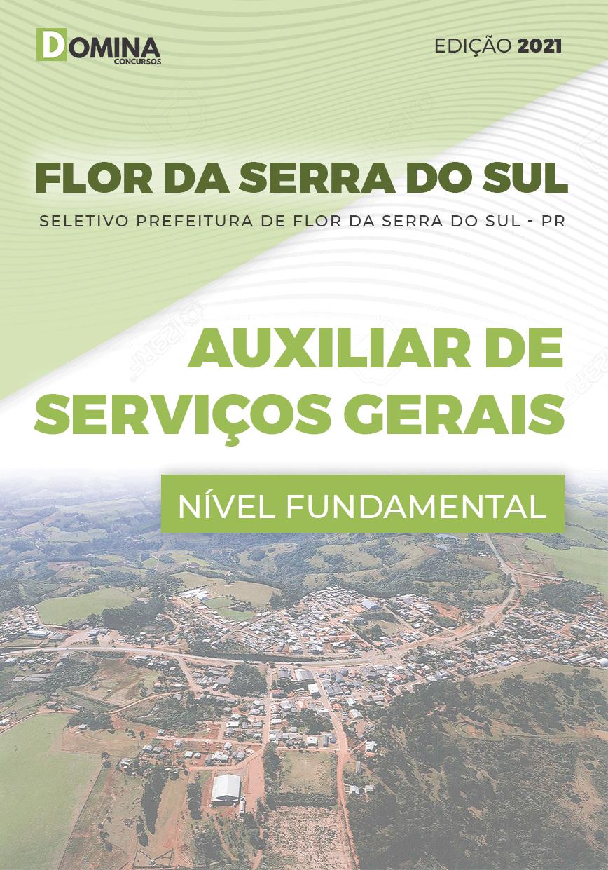 Apostila Pref Flor Serra Sul PR 2021 Auxiliar de Serviços Gerais