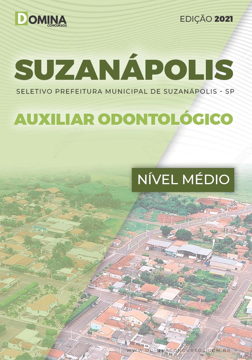 Apostila Seletivo Pref Suzanápolis SP 2021 Auxiliar Odontológico
