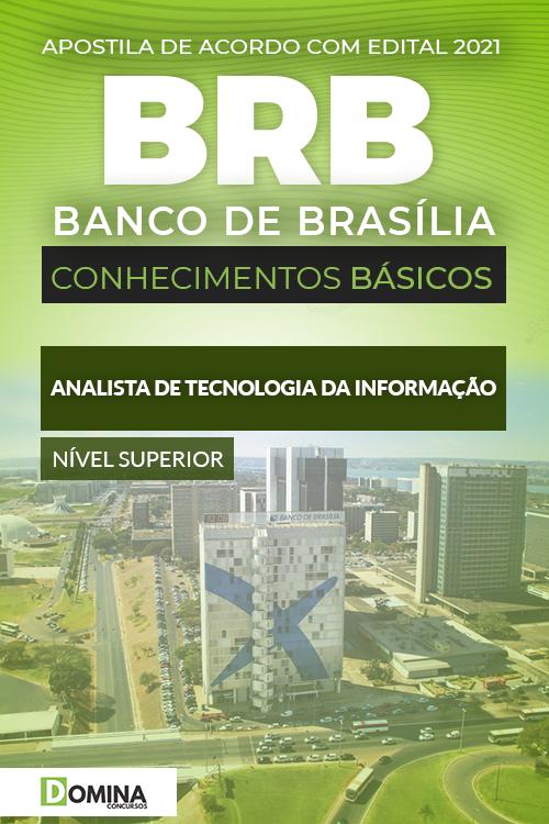 Apostila BRB 2021 Analista de TI Conhecimentos Básicos