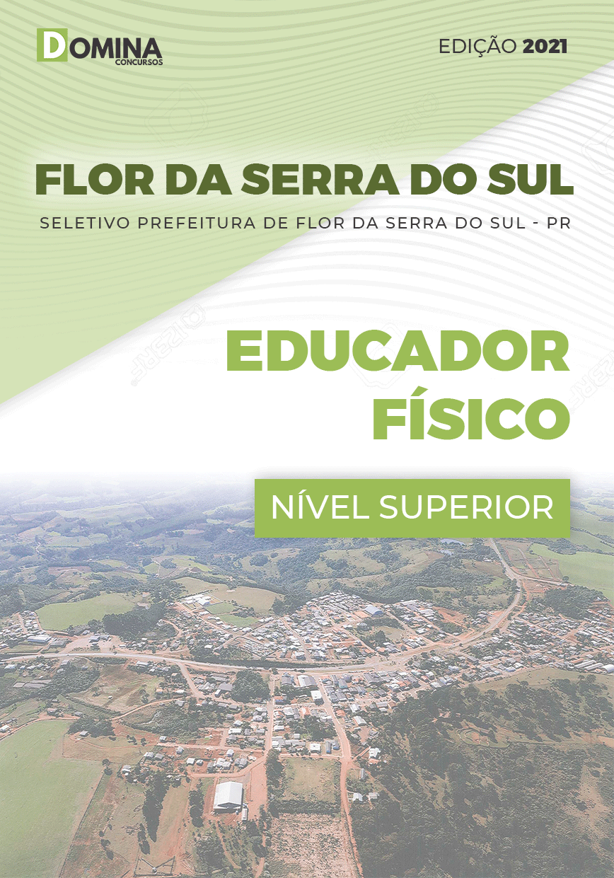 Apostila Seletivo Pref Flor Serra Sul PR 2021 Educador Físico