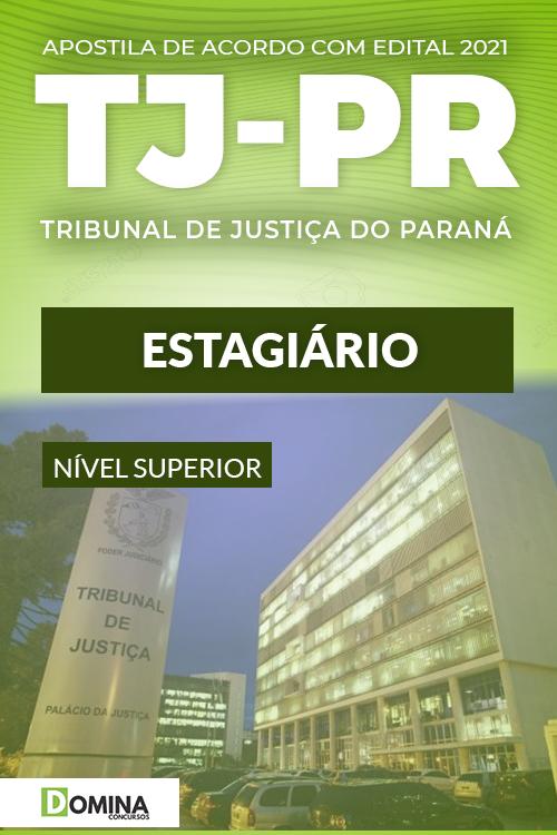 Apostila Concurso Público Seletivo TJ PR 2021 Estagiário
