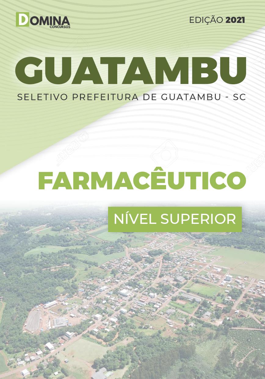 Apostila Concurso Guatambu SC 2021 Farmacêutico