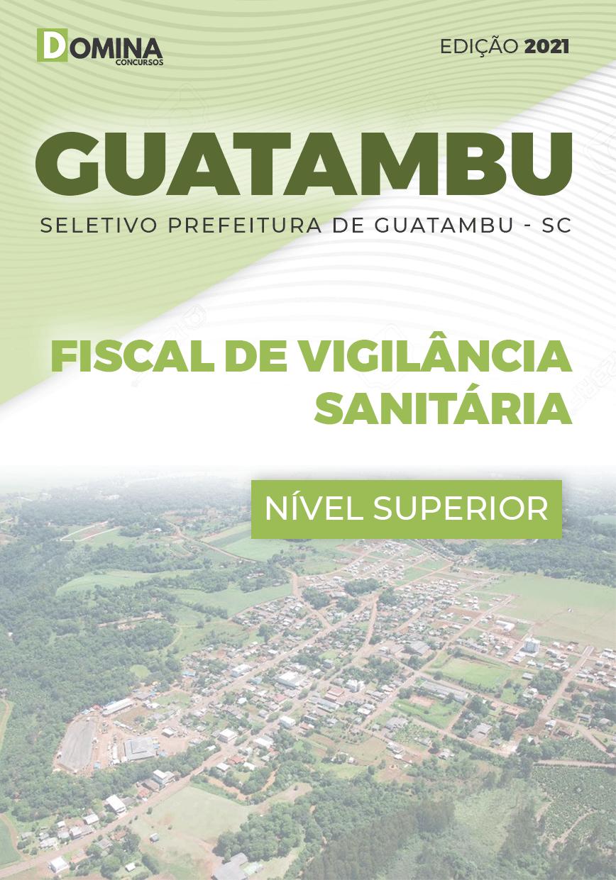 Apostila Guatambu SC 2021 Fiscal de Vigilância Sanitária
