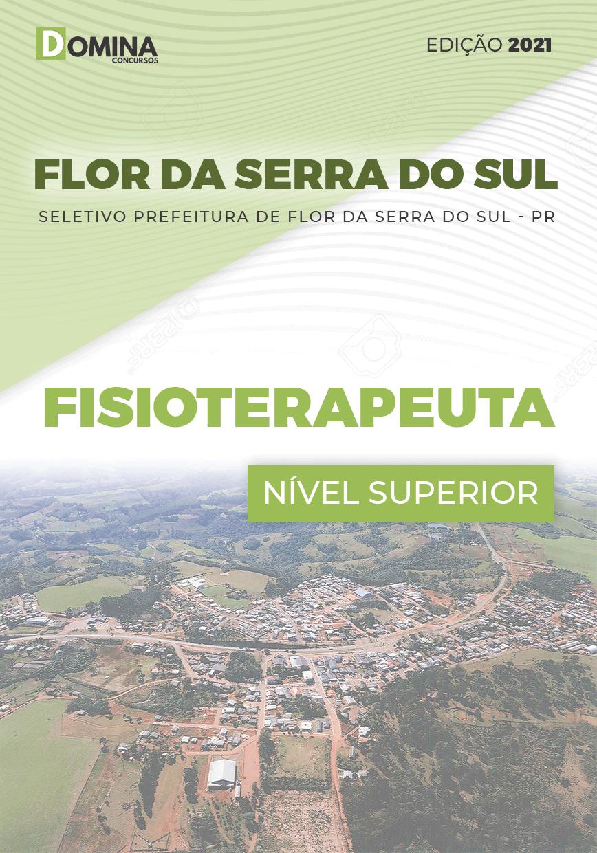 Apostila Seletivo Pref Flor Serra Sul PR 2021 Fisioterapeuta