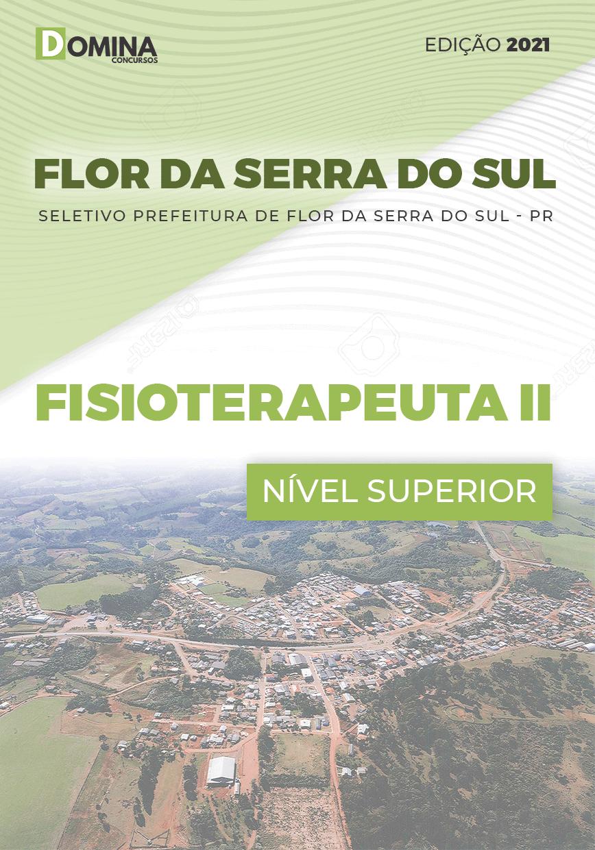Apostila Seletivo Pref Flor Serra Sul PR 2021 Fisioterapeuta II