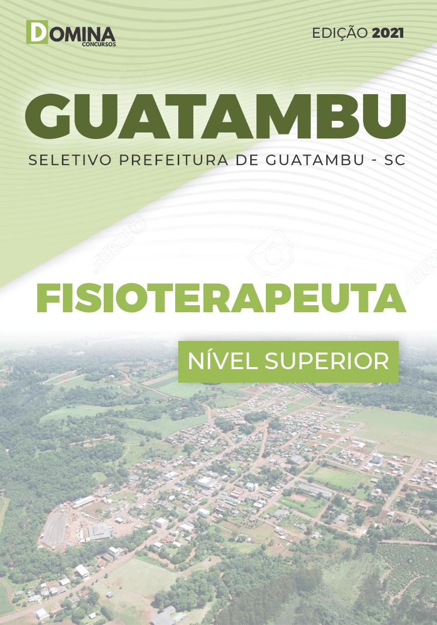 Apostila Concurso Guatambu SC 2021 Fisioterapeuta
