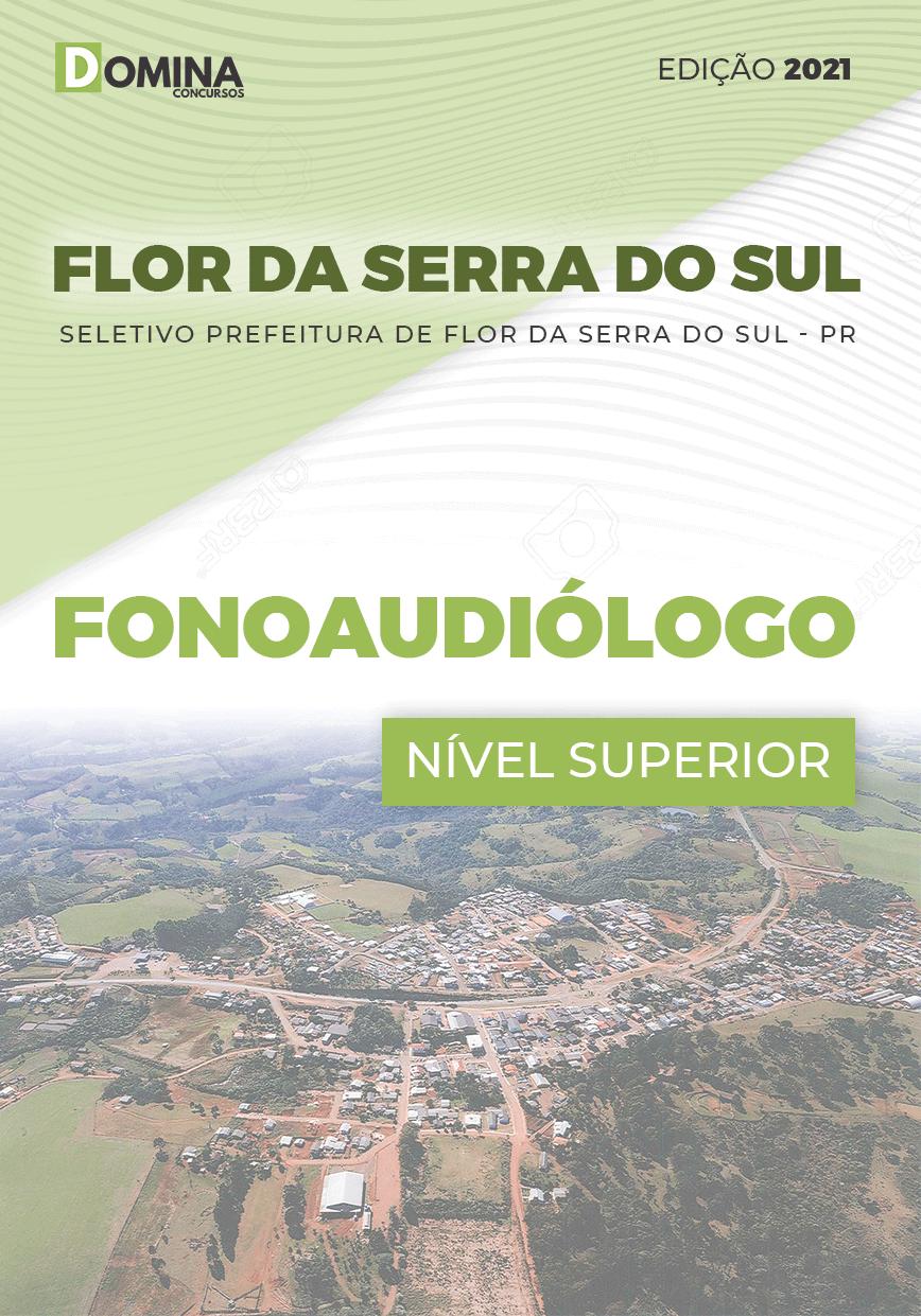 Apostila Seletivo Pref Flor Serra Sul PR 2021 Fonoaudiólogo