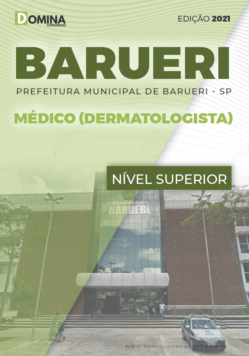 Apostila Concurso Pref Barueri SP 2021 Médico Dermatologista