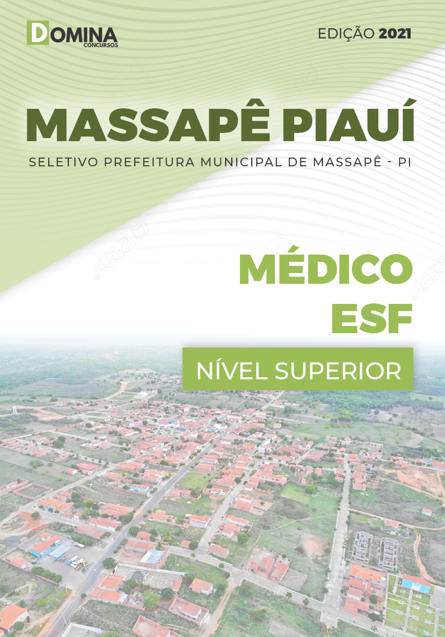 Apostila Seletivo Pref Massapê Piauí PI 2021 Médico ESF