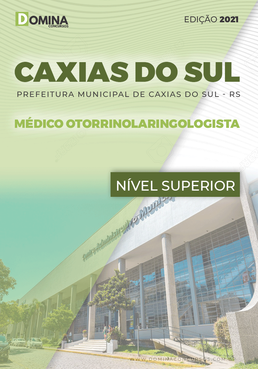 Apostila Pref Caxias do Sul RS 2021 Médico Otorrinolaringologista