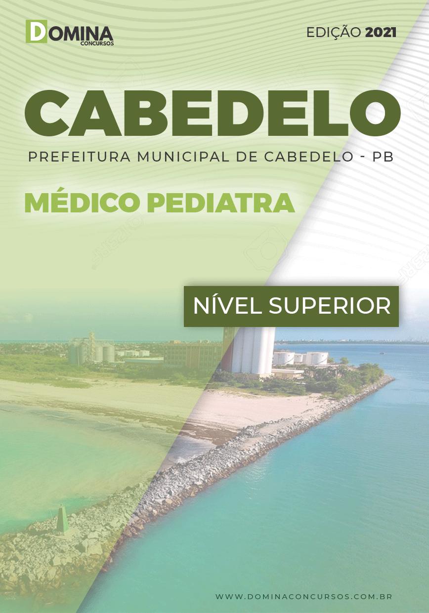 Apostila Concurso Pref Cabedelo PB 2021 Médico Pediatra