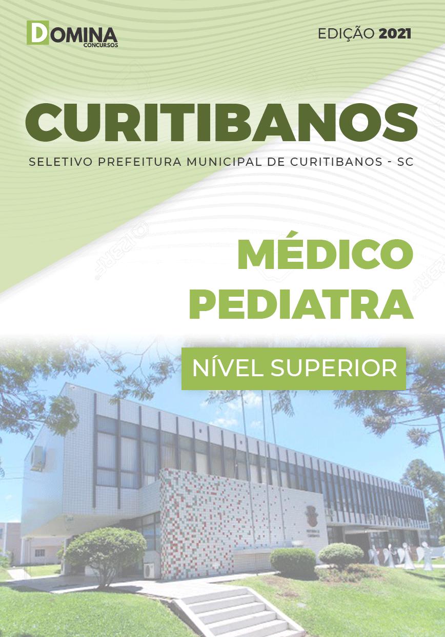 Apostila Prefeitura Curitibanos SC 2021 Médico Pediatra