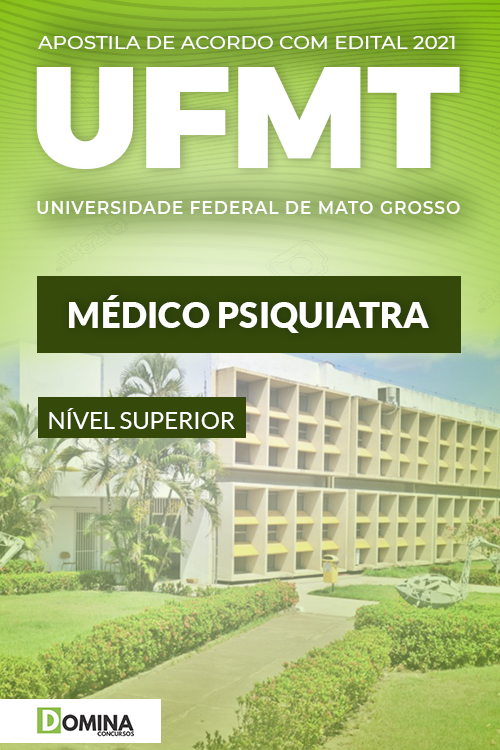 Apostila Concurso Público UFMT 2021 Médico Psiquiatra