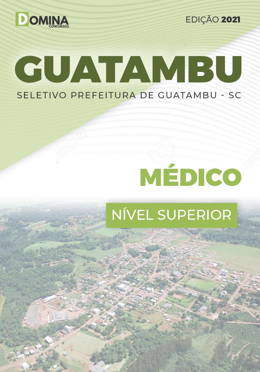Apostila Concurso Guatambu SC 2021 Médico