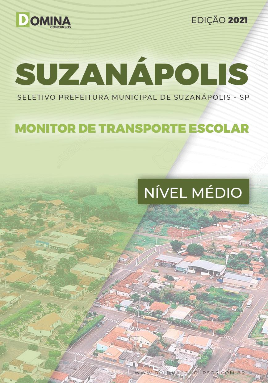 Apostila Pref Suzanápolis SP 2021 Monitor de Transporte Escolar