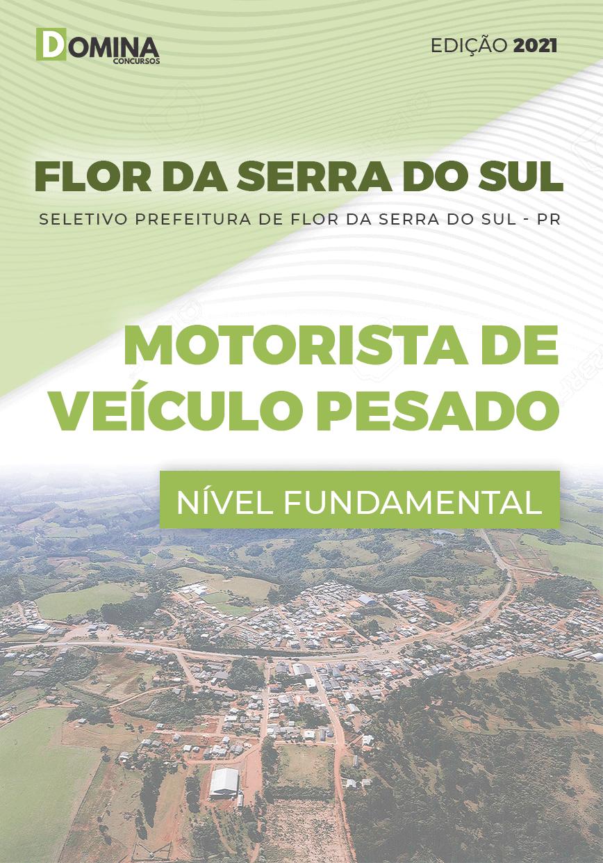 Apostila Pref Flor Serra Sul PR 2021 Motorista de Veículo Pesado