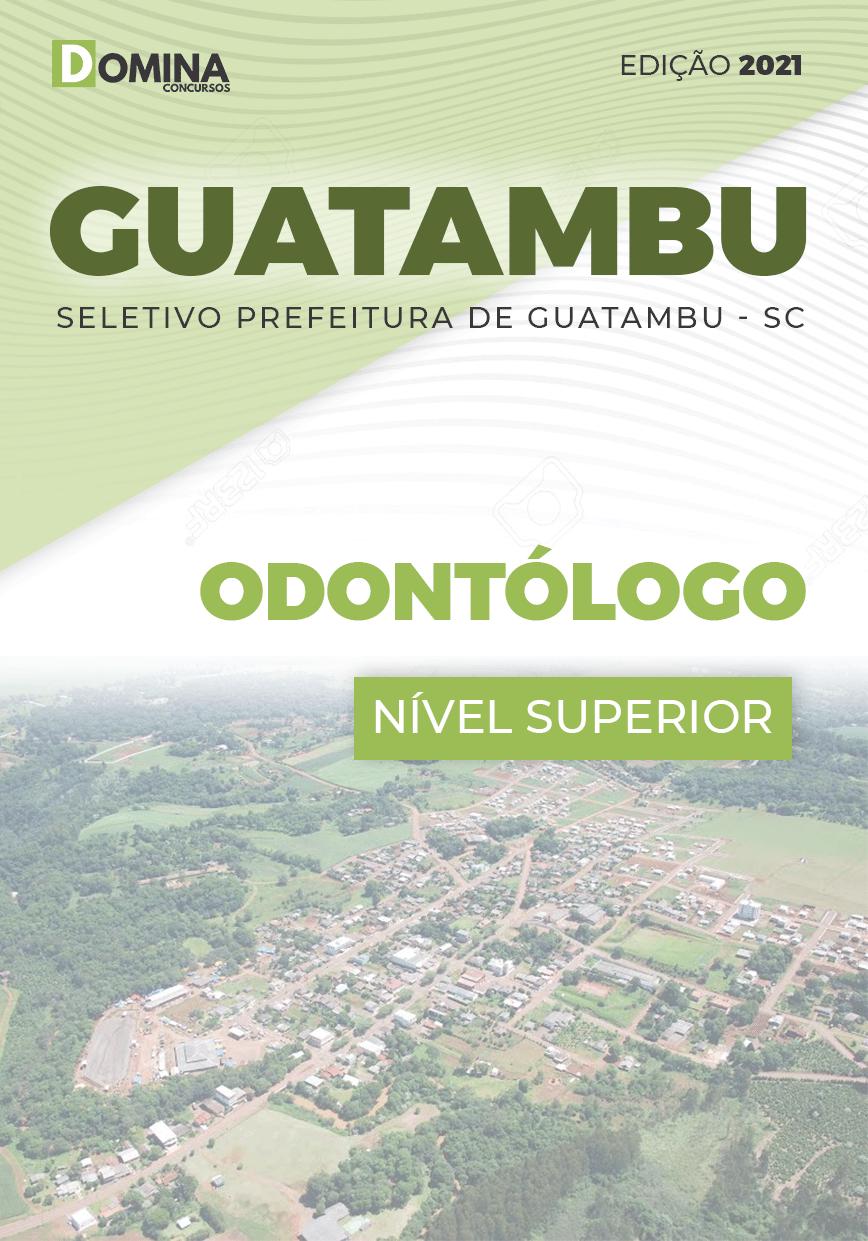 Apostila Concurso Guatambu SC 2021 Odontólogo