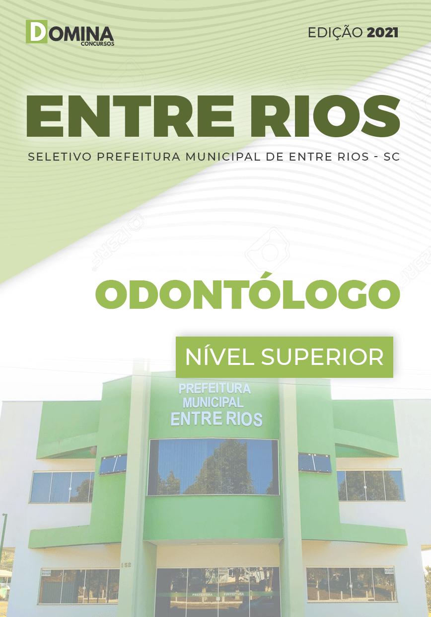 Apostila Seletivo Pref Entre Rios SC 2021 Odontólogo