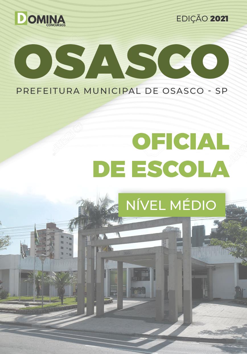 Apostila Concurso Pref Osasco SP 2021 Oficial de Escola