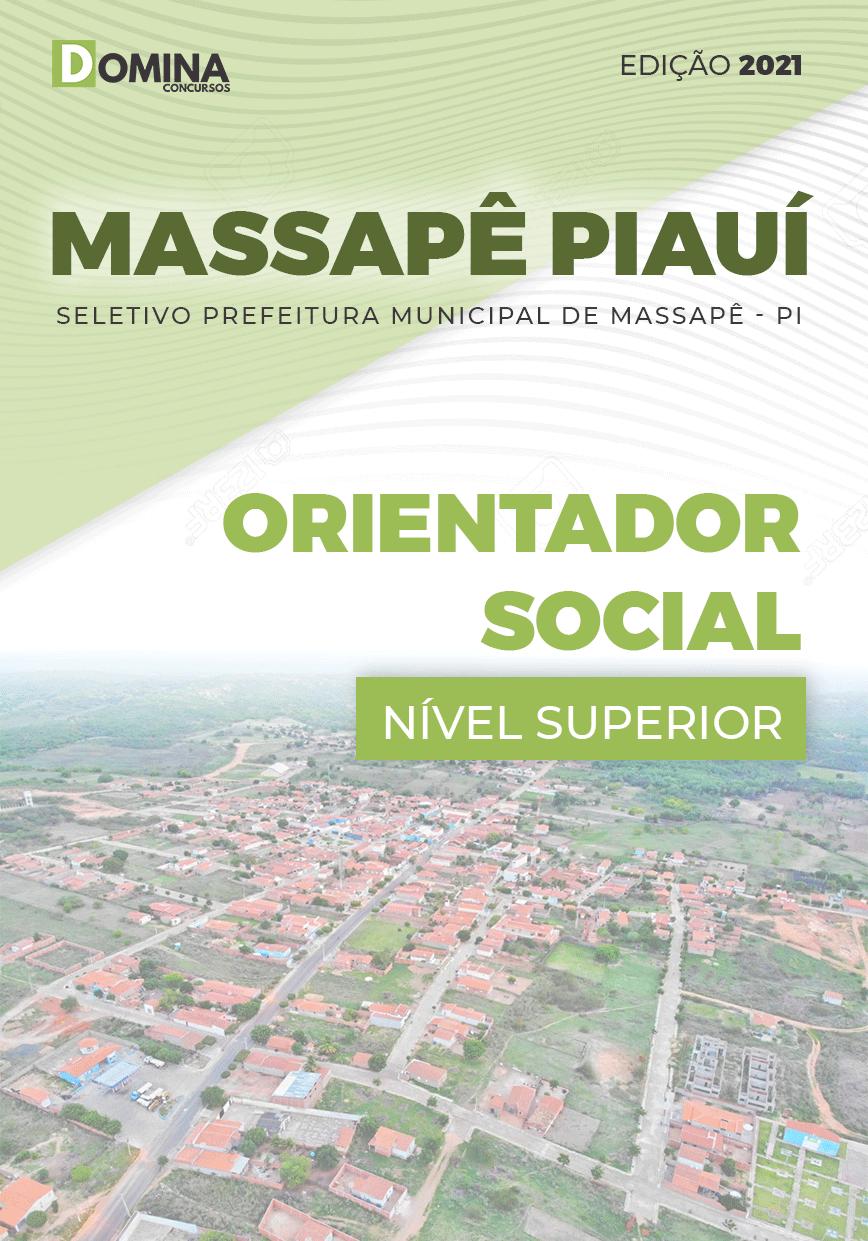 Apostila Pref Massapê Piauí PI 2021 Orientador Social