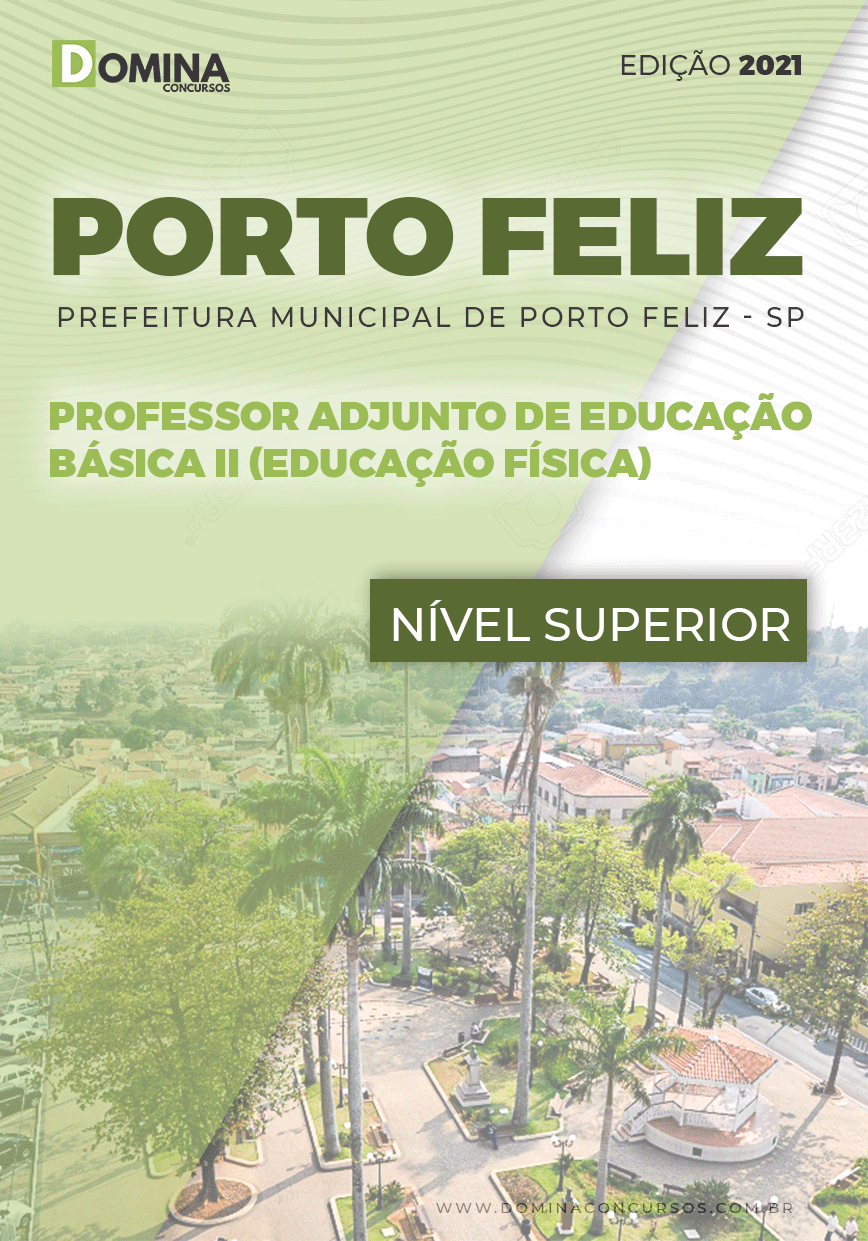 Apostila Pref Porto Feliz SP 2021 Professor Adjunto II Educação Física
