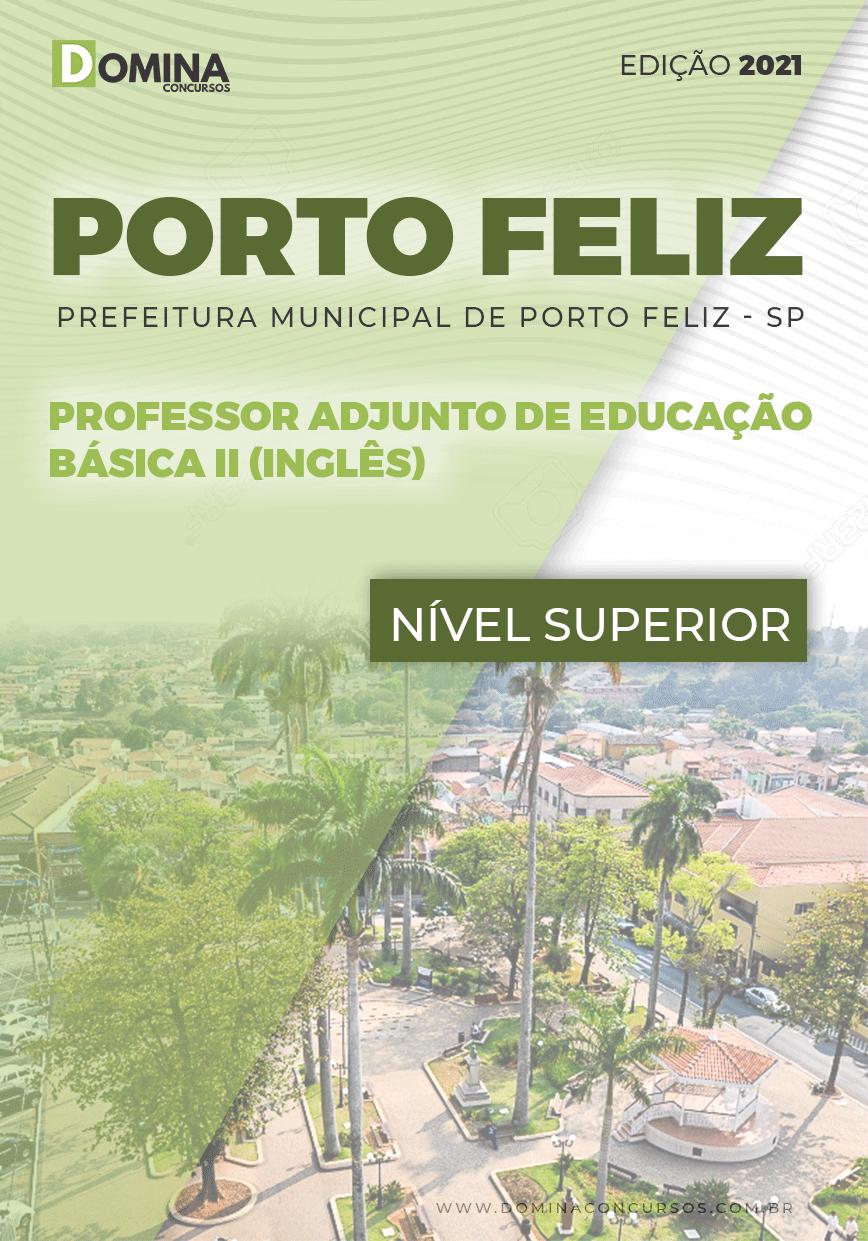 Apostila Pref Porto Feliz SP 2021 Professor Adjunto II Inglês