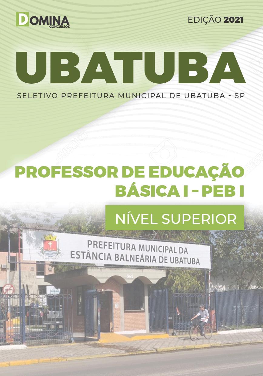 Apostila Pref Ubatuba SP 2021 Professor de Educação Básica I