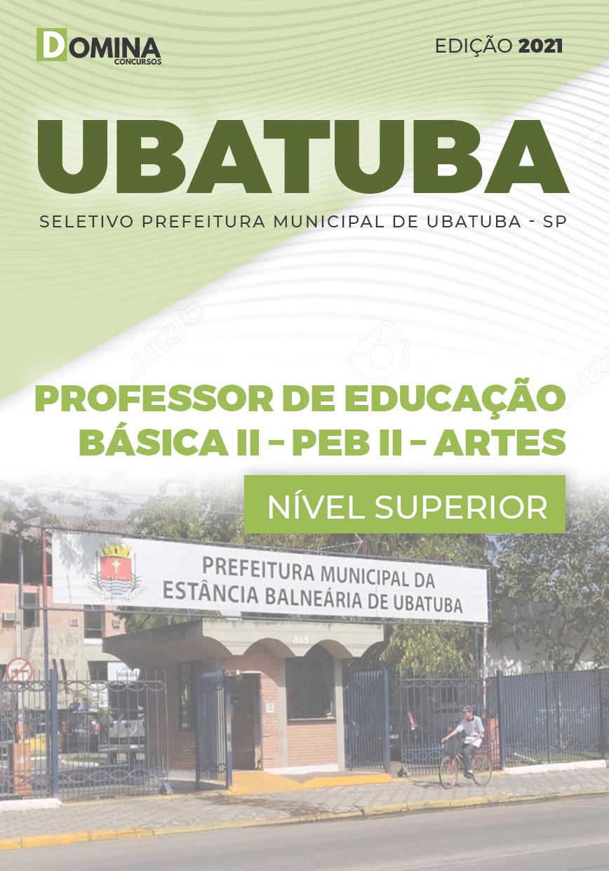 Apostila Pref Ubatuba SP 2021 Prof Educação Básica II Artes