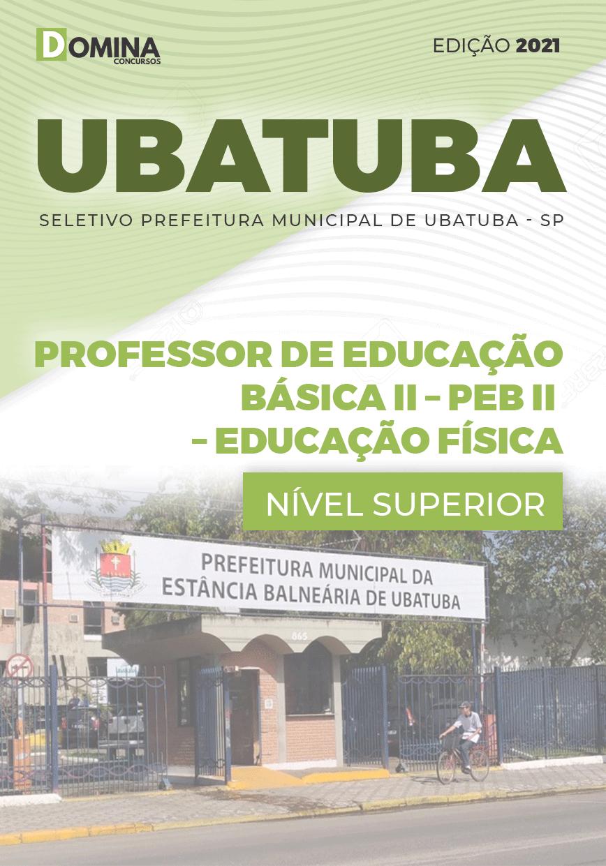 Apostila Pref Ubatuba SP 2021 Prof Educação II Educação Física