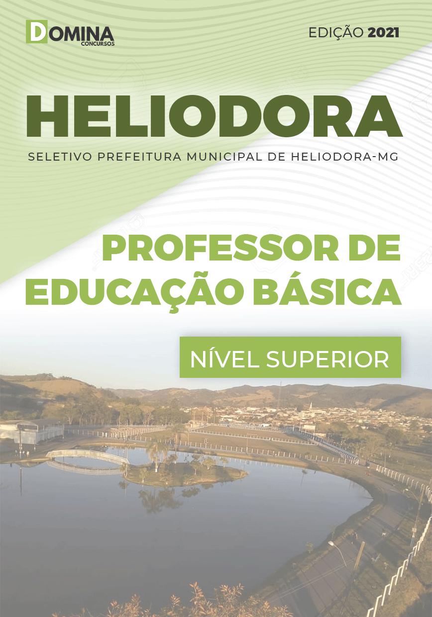 Apostila Pref Heliodora MG 2021 Professor de Educação Básica