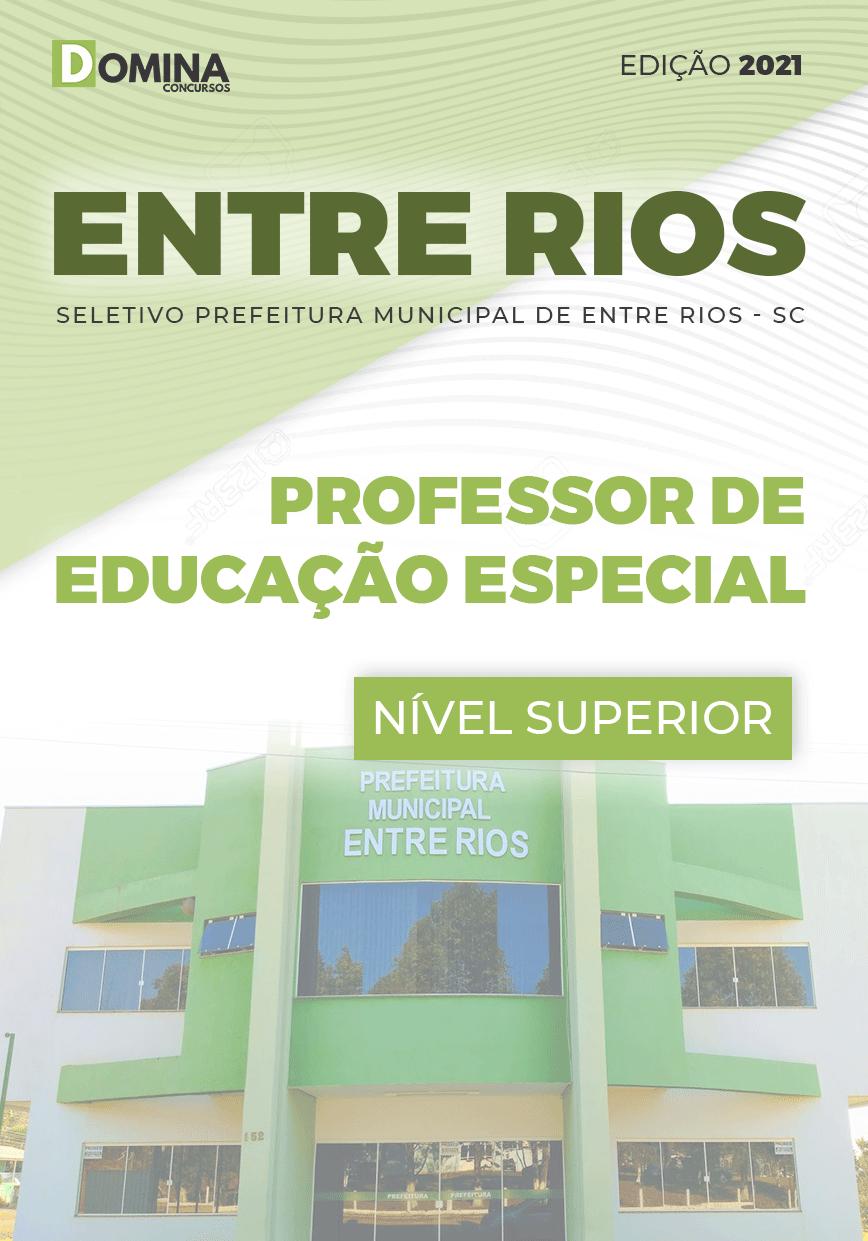 Apostila Pref Entre Rios SC 2021 Professor Educação Especial