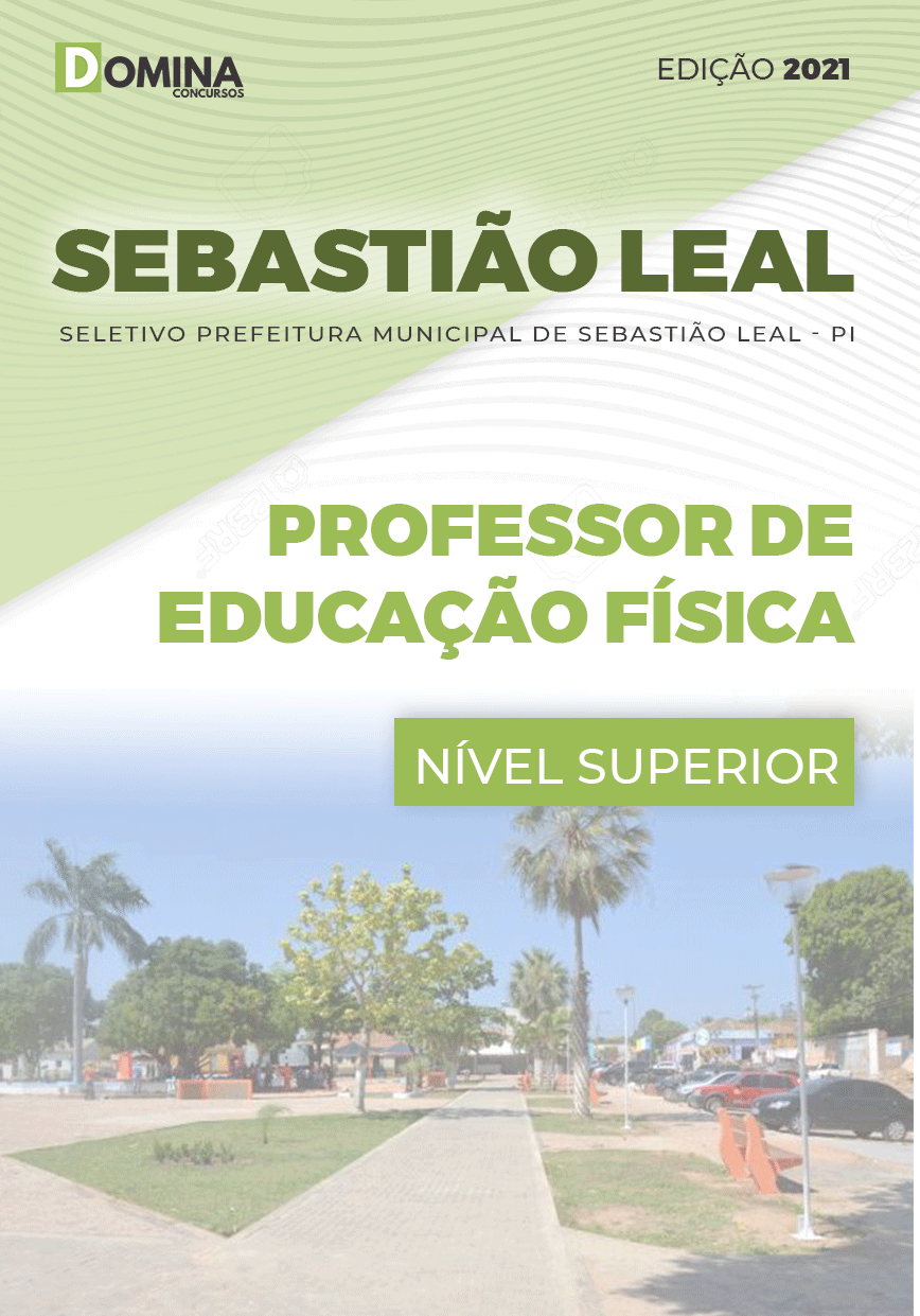 Apostila Pref Sebastião Leal PI 2021 Prof de Educação Física